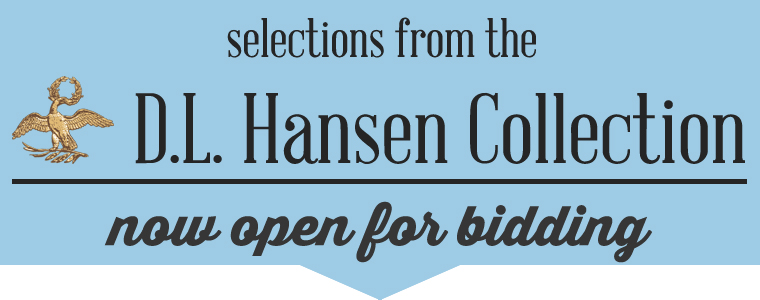 New Selections from the D.L. Hansen Collection Offered in Auction #1043
