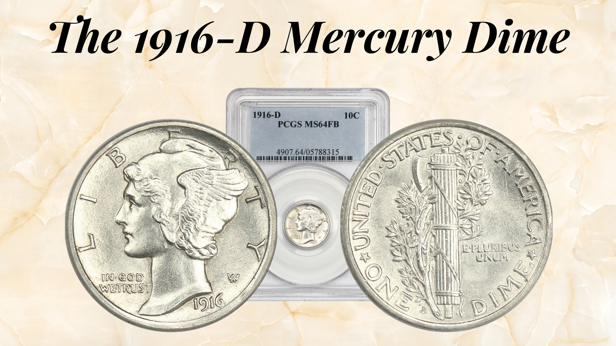 The 1916-D Mercury Dime