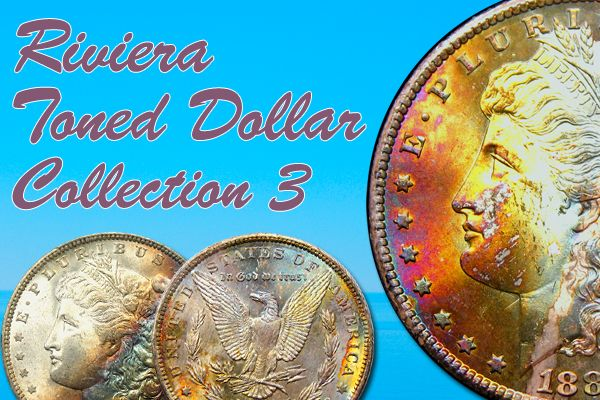 Auction 914 Featuring The Riviera Tone Dollar Collection, Part 3