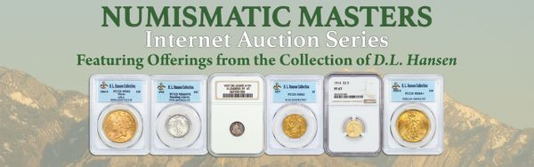 Numismatic Masters Auction #1 Realizes Over 1.7 Million Dollars