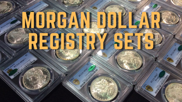 Morgan Dollar Registry Sets