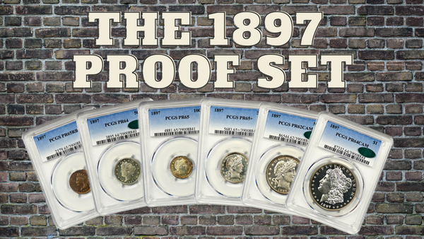 The 1897 Proof Set